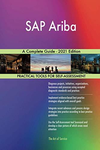 SAP Ariba A Complete Guide - 2021 Edition