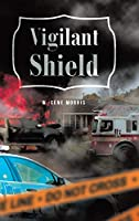 Vigilant Shield