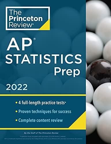 Princeton Review AP Statistics Prep, 2022: 5 Practice Tests + Complete Content Review + Strategies &