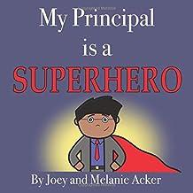 My Principal is a Superhero (The Wonder Who Crew)