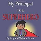 My Principal is a Superhero cover