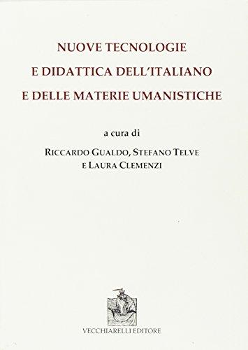 Nuove tecnologie e didattica dell'italiano e delle materie umanistiche