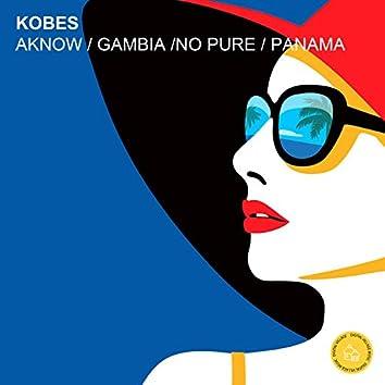 Aknow / Gambia / No Pure / Panama