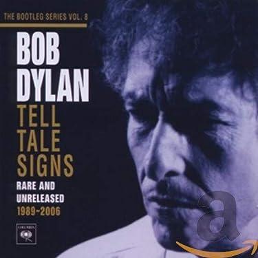 Vol. 8-Bootleg Series-Tell Tale Signs