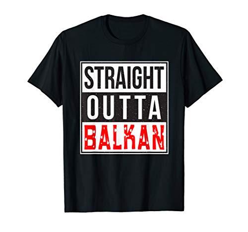 Balkan Bosnien, Kroatien, Serbien Jugo STRAIGHT OUTTA BALKAN T-Shirt