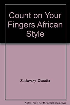 Count on Your Fingers African Style 0690038658 Book Cover