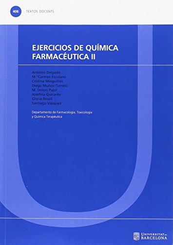 Ejercicios de química farmacéutica II: 406 (TEXTOS DOCENTS)