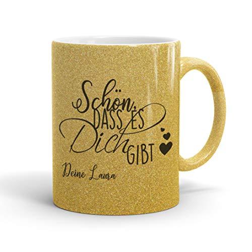 True Statements Glitzer Tasse Schön dass es dich gibt Wunschname - Glitter Kaffeetasse mit Spruch - beidseitig bedruckt - spülmaschinenfest, glitter gold