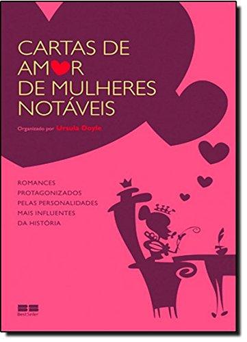 Cartas de amor de mulheres notáveis
