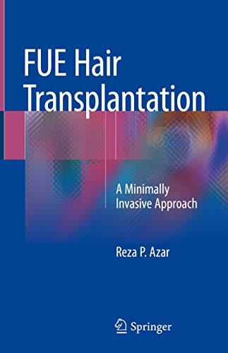 FUE Hair Transplantation: A Minimally Invasive Approach (English Edition)