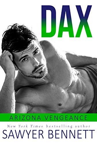 Dax: An Arizona Vengeance Novel (English Edition)