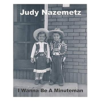 I Wanna Be a Minuteman (Remastered)