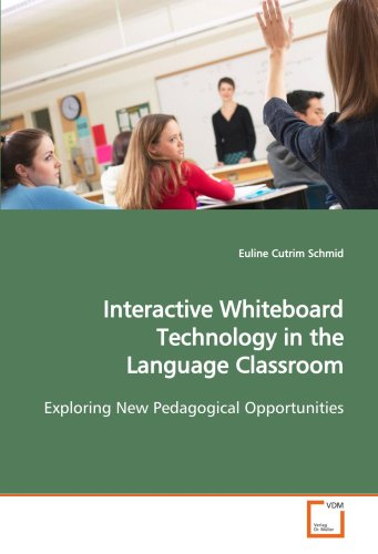 Interactive Whiteboard Technology in the Language Classroom: Exploring New Pedagogical Opportunities