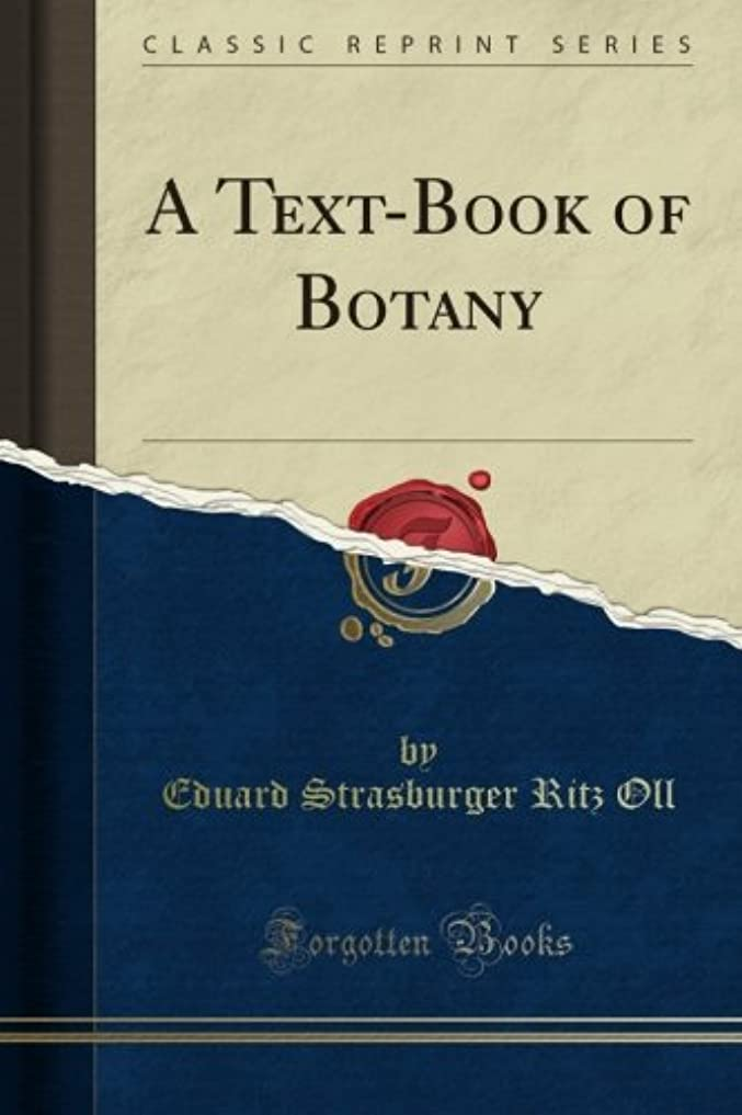バーストクレタ過ちA Text-Book of Botany (Classic Reprint)