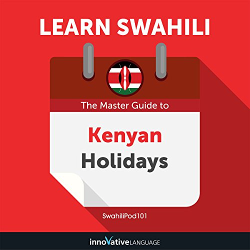 Learn Swahili: The Master Guide to Kenyan Holidays for Beginners audiobook cover art