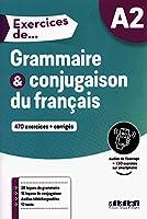Exercices de... Grammaire et conjugaison: Livre A2