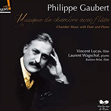 Gaubert: Musique de chambre avec flûte et piano
