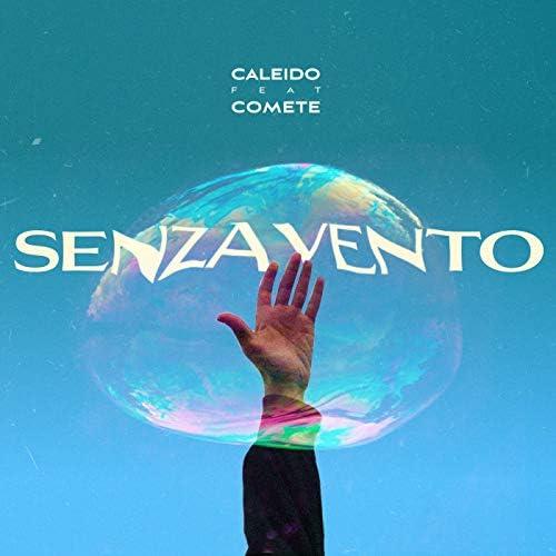 Caleido feat. Comete