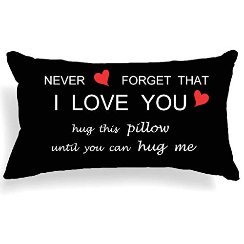 """Two Sided Printing Lover Couple Sweet Sayings Never Forget That I Love You Hug This Pillow Until You Can Hug Me Cotton Linen Square Throw Waist Pillow Decorative Cushion Cover Pillowcase Sofa 12""""x 20"""""""
