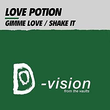 Gimme Love / Shake It