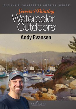 Andy Evansen: Secrets of Painting Watercolor Outdoors - An Instructional DVD For Artists [DVD]