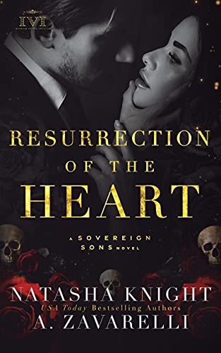 Resurrection of the Heart: A Sovereign Sons Novel