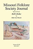 Missouri Folklore Society Journal Special Issue: Hell's Holler: A Novel Based on the Folklore of the Missouri Chariton Hill Country