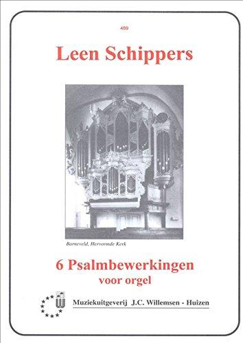 6 Psalmbewerkingen Ps.24/1, 35/1, 122/1, 126/3,: 141/1, 72/11