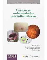 Avances en enfermedades autoinflamatorias: 6 (Avances en enfermedades autoinmunes sistémicas)