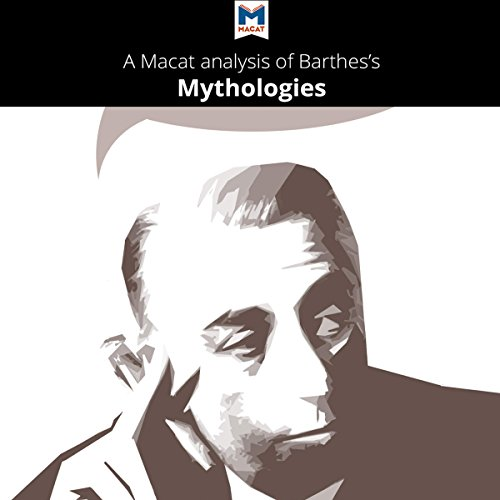 Couverture de A Macat Analysis of Roland Barthes's Mythologies