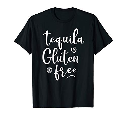 Gluten-free Shirt for Tequila lover