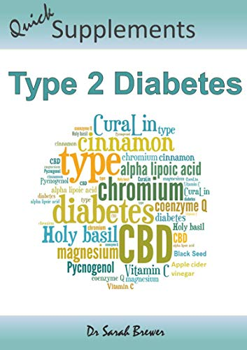 TYPE 2 DIABETES: How To Lower Blood Sugar With Supplements (Quick Supplements Guides)