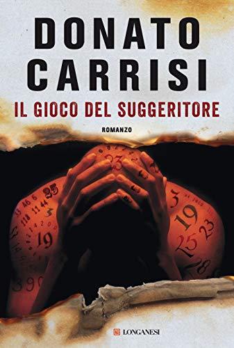 Il gioco del suggeritore (Italian Edition)