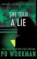 She Told a Lie (Zachary Goldman Mysteries)