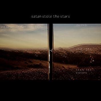 Satan Stole the Stars