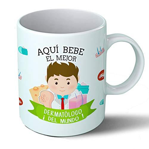 Planetacase Taza Desayuno Aquí Bebe el Mejor dermatologo del Mundo Regalo Original medicos Medicina dermatologia Ceramica 330 mL