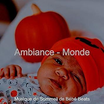 Ambiance - Monde