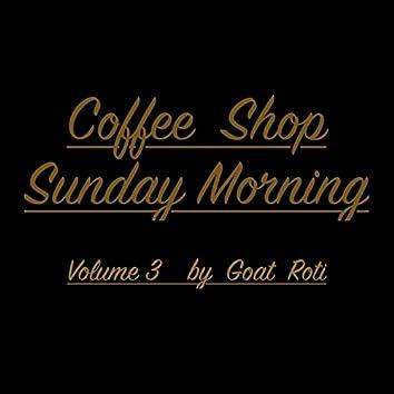 Coffee Shop Sunday Morning, Vol. 3