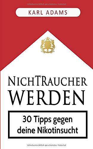 Nichtraucher werden: 30 Tipps gegen deine Nikotinsucht