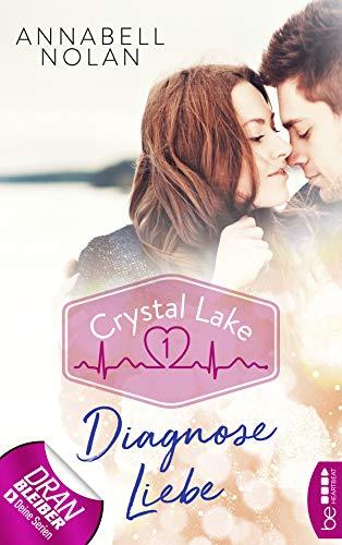 Crystal Lake - Diagnose Liebe (Sports Medical Romance 1)