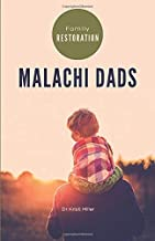 Malachi Dads Family Restoration