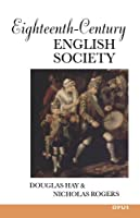 Eighteenth-Century English Society: Shuttles and Swords (Opus Books)