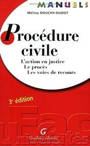 Book's Cover of Procédure civile : L'action en justice, le procès, les voies de recours