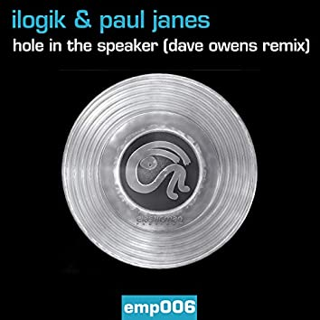 Hole In The Speaker (Dave Owens Remix)