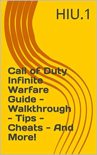 Call of Duty Infinite Warfare Guide - Walkthrough - Tips - Cheats - And More! (English Edition)
