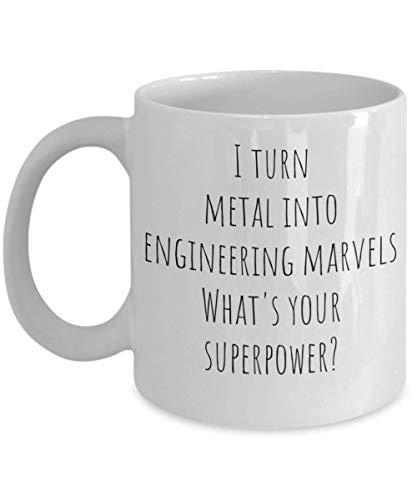 Taza divertida de Best Engineer Ever - Convierto el metal en maravillas de la ingeniería Cuál es tu superpoder - La mejor idea de regalo para la taza de té de café de novedad eléctrica, petrolera, bio