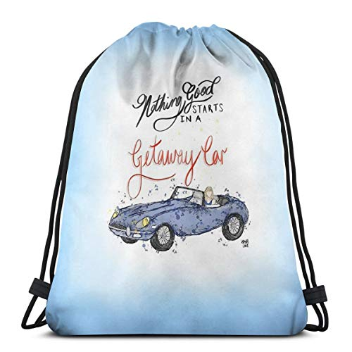 Ady Nothing Good Starts In A Getaway Car Taylor Swift Lyric Drawstring Bags Gym Bag