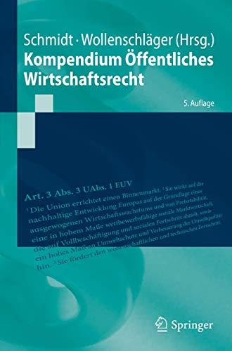 Kompendium Öffentliches Wirtschaftsrecht (Springer-Lehrbuch)