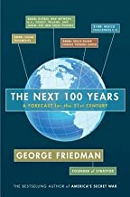 The Next 100 Years( A Forecast for the 21st Century)[NEXT 100 YEARS][Hardcover]