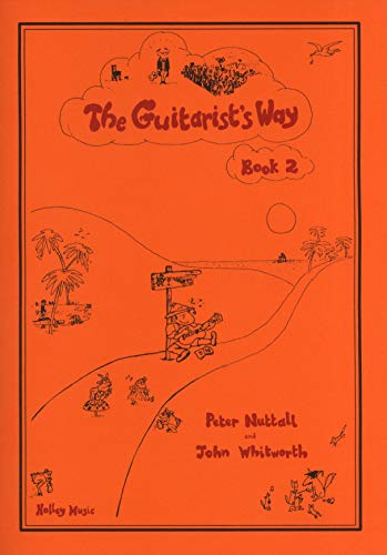 The Guitarist's Way - Book 2, Peter Nuttall & John Whitworth